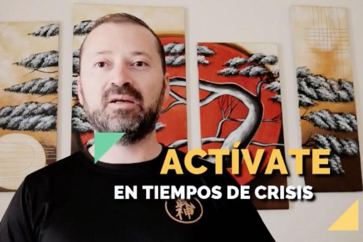 TALLER - ACTÍVATE EN TIEMPOS DE CRISIS
